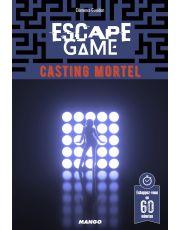 Escape game : casting mortel