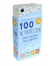 100 activités zen pour occuper ses enfants