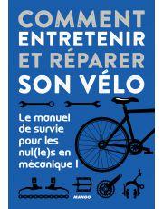 Comment entretenir et réparer son vélo