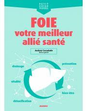 Foie, votre meilleur allié santé