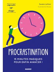Procrastination : 15 minutes magiques pour enfin avancer !