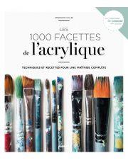 Les 1000 facettes de l'acrylique