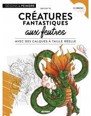 Créatures fantastiques aux feutres