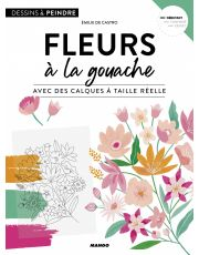 Fleurs à la gouache