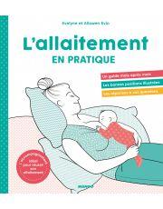 L'allaitement en pratique