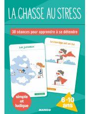 La chasse au stress