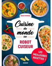 Cuisine du monde au robot cuiseur