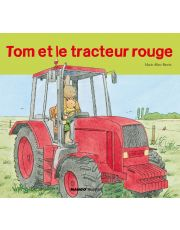 Tom et le tracteur rouge