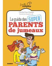 Le guide des super parents de jumeaux