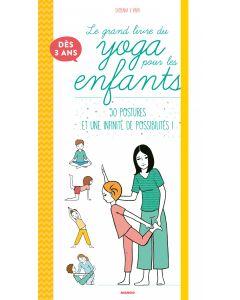 Le grand livre du yoga pour les enfants
