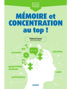 Mémoire et concentration au top !