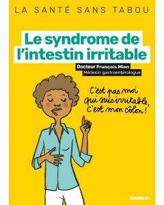 Le syndrome de l'intestin irritable