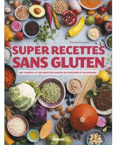 Super recettes sans gluten