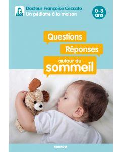 Questions / Réponses autour du sommeil  0-3 ans
