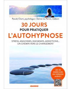 30 jours pour pratiquer l'autohypnose