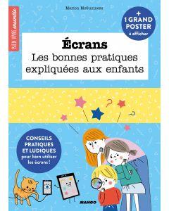 Ecrans, les bonnes pratiques expliquées aux enfants
