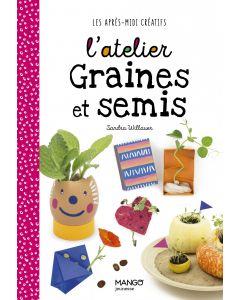 L'atelier graines et semis