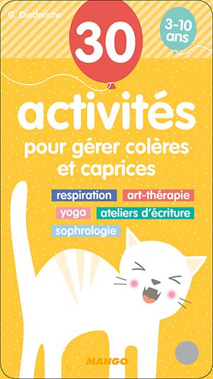 Couverture 30 activités pour gérer colères et caprices