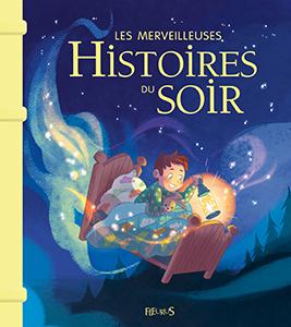 Couverture Les merveilleuses histoires du soir