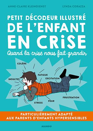 Couverture Petit décodeur illustré de l'enfant en crise