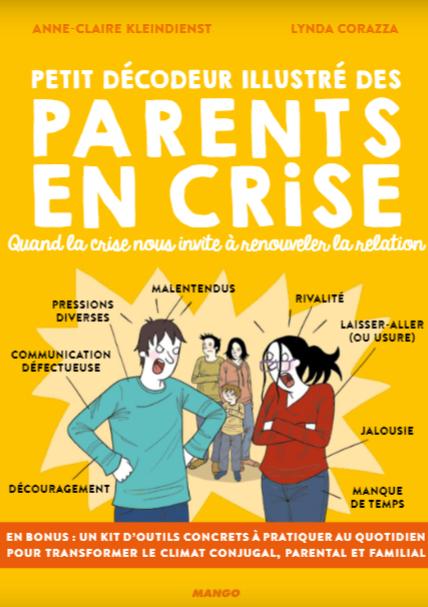 Couverture Petit décodeur illustré des parents en crise